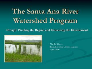 The Santa Ana River Watershed Program