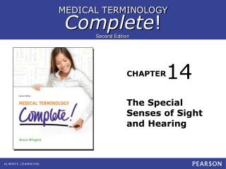 The Special Senses of Sight and Hearing