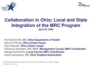 Collaboration in Ohio; Local and State Integration of the MRC Program April 20, 2006