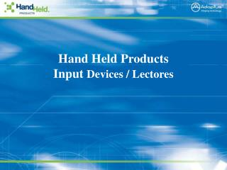 Hand Held Products Input  Devices / Lectores