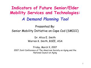 Indicators of Future Senior/Elder  Mobility Services and Technologies:  A Demand Planning Tool