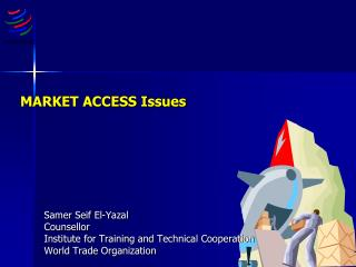 MARKET ACCESS Issues