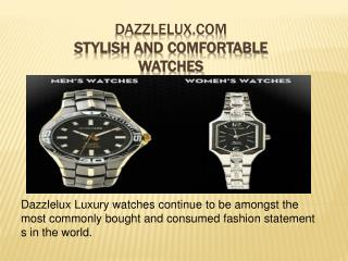 Dazzlelux Present stylish and confortable watches