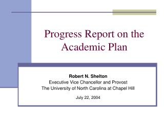 Progress Report on the Academic Plan
