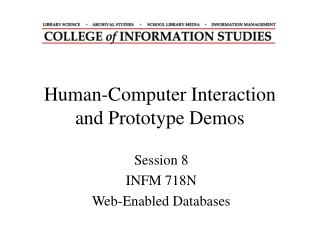 Human-Computer Interaction and Prototype Demos
