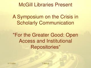 McGill Libraries Present A Symposium on the Crisis in Scholarly Communication