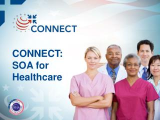 CONNECT: SOA for  Healthcare