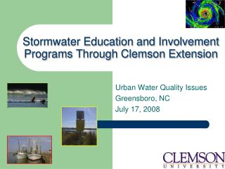Stormwater Education and Involvement Programs Through Clemson Extension