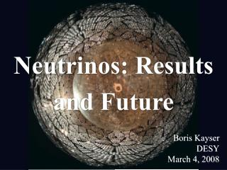 Neutrinos: Results and Future