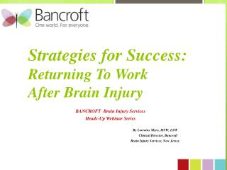 Strategies for Success:  Returning To Work  After Brain Injury