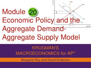 Module Economic Policy and the Aggregate Demand-Aggregate Supply Model odel