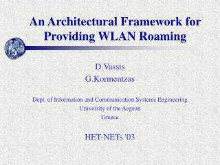An Architectural Framework for Providing WLAN Roaming
