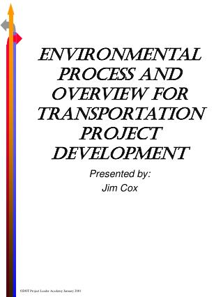 Environmental Process and Overview for Transportation Project Development