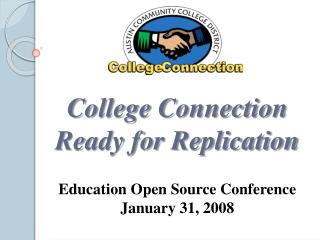 College Connection Ready for Replication