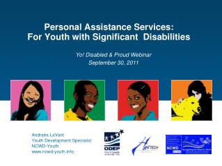 Personal Assistance Services:  For Youth with Significant  Disabilities