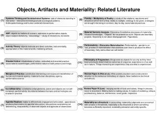 Objects, Artifacts and Materiality: Related Literature