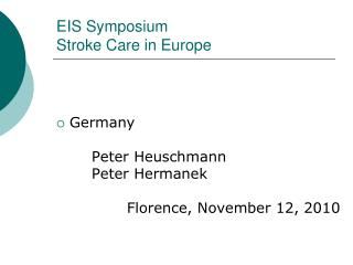 EIS Symposium Stroke Care in Europe