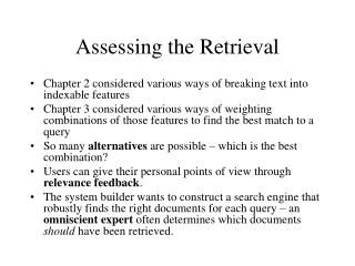Assessing the Retrieval