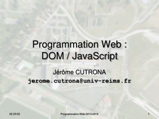 Programmation Web : DOM / JavaScript