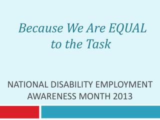National Disability Employment Awareness Month 2013