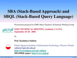 SBA (Stack-Based Approach) and  SBQL (Stack-Based Query Language)