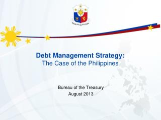 Debt Management Strategy:  The Case of the Philippines