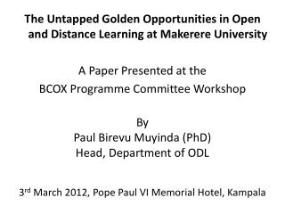 The Untapped Golden Opportunities in Open and Distance Learning at Makerere University