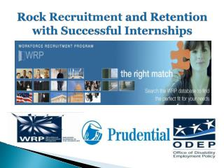 Rock  Recruitment  and Retention    with  Successful  Internships