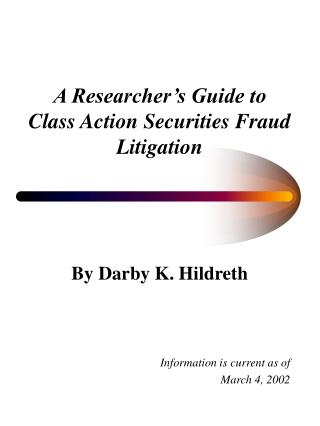 A Researcher's Guide to Class Action Securities Fraud Litigation