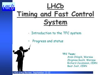 LHCb  Timing and Fast Control  System