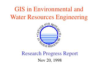 GIS in Environmental and Water Resources Engineering