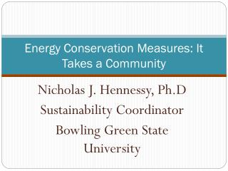 Energy Conservation Measures: It Takes a Community