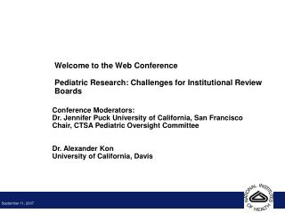 Welcome to the Web Conference Pediatric Research: Challenges for Institutional Review Boards