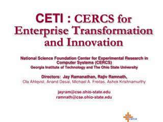 CETI :  CERCS for Enterprise Transformation and Innovation
