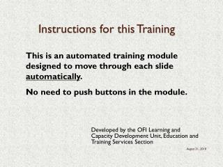 Instructions for this Training