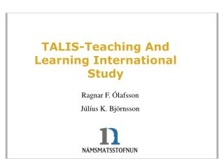 TALIS-Teaching And Learning International Study