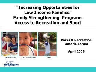 """Increasing Opportunities for Low Income Families"" Family Strengthening  Programs"