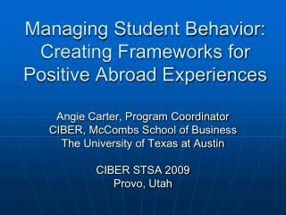 Managing Student Behavior:  Creating Frameworks for Positive Abroad Experiences