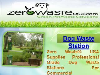 Dog Waste Stations