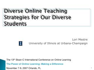 Diverse Online Teaching Strategies for Our Diverse Students