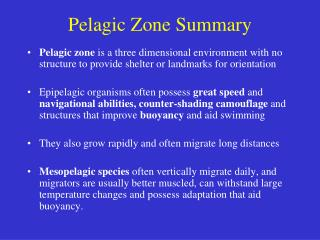 Pelagic Zone Summary