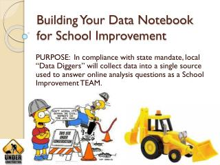 Building Your Data Notebook for School Improvement
