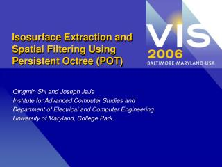 Isosurface Extraction and Spatial Filtering Using Persistent Octree (POT)