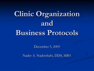 Clinic Organization and Business Protocols