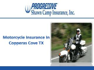 Motorcycle Insurance In Copperas Cove TX