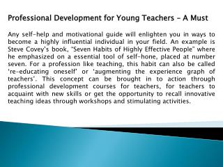 Professional Development for Young Teachers – A Must