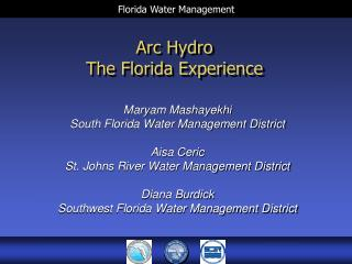 Arc Hydro The Florida Experience
