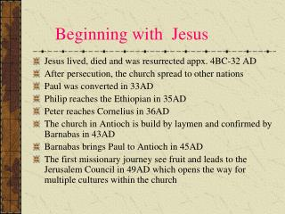 Beginning with  Jesus