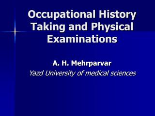Occupational History Taking and Physical Examinations