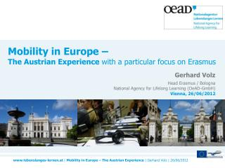 Mobility in Europe – The Austrian Experience  with a particular focus on Erasmus